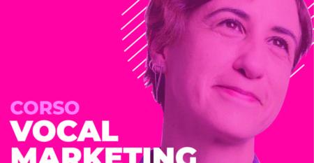 17 Aprile Vocal Marketing con Gaia Passamonti