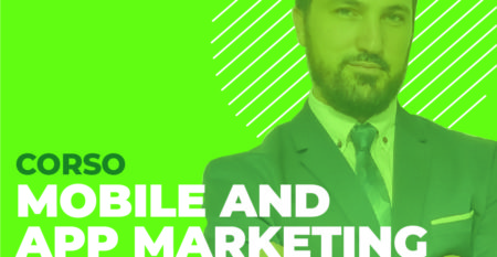 24 Febbraio Mobile and App Marketing