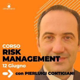 12 Giugno Risk Management con Pierluigi Contigiani