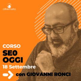 18 Settembre seo oggi con Giovanni Ronci