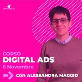 6 novembre Digital Ads con Alessandra maggio